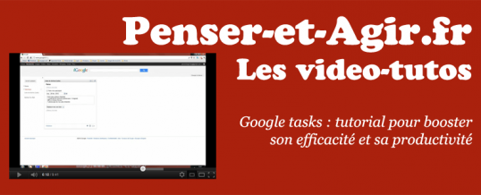 Google tasks : tutorial pour booster son efficacité et sa productivité