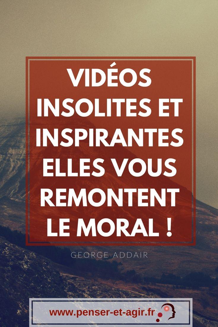 Vidéos insolites et inspirantes : elles vous remontent le moral !  Comment faire pour maintenir sa motivation et son moral au plus haut ? Découvrez les vidéos insolites et inspirantes : une astuce efficace !