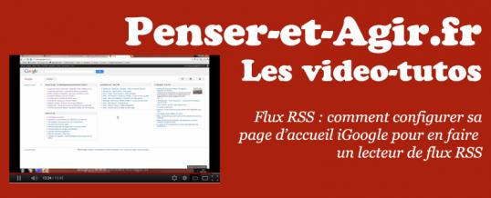 Flux RSS : comment configurer iGoogle en lecteur RSS