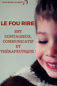 Le fou rire est contagieux, communicatif et thérapeutique !