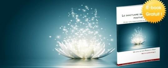 Le sanctuaire de la pensée positive : l'e-book gratuit !