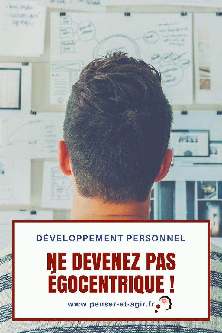 Développement personnel : ne devenez pas égocentrique !  Quels sont les aspects négatifs du développement personnel ? Comment les éviter ? Développement personnel et égocentrisme sont-ils forcément liés ?