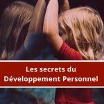 Découvrir les secrets du développement personnel et réussir sa vie ! Quels sont les liens entre le conscient, l'inconscient et le développement personnel ?