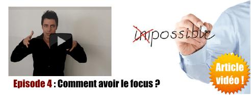 Comment avoir le focus ?