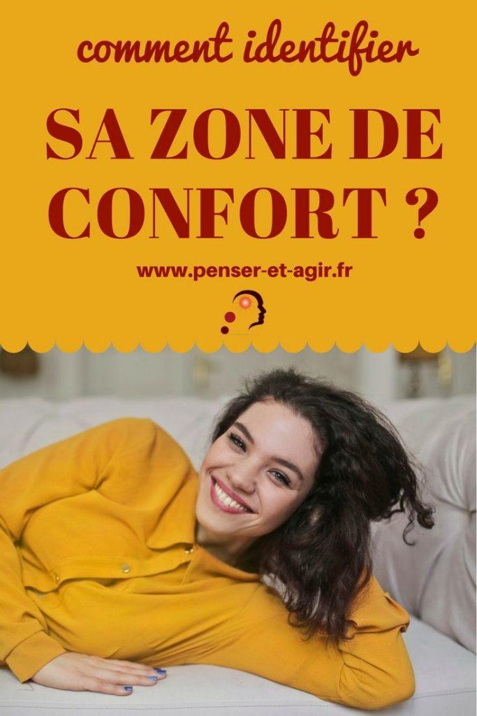 Comment identifier sa zone de confort ?