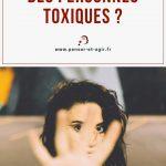 Comment s'éloigner des personnes toxiques ?