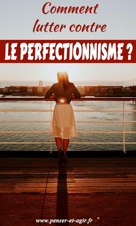 Comment lutter contre le perfectionnisme ?  Le perfectionnisme vous pourri la vie depuis toujours ? Voici 4 conseils concrets pour lutter contre le perfectionnisme et agir pour votre propre bien-être.