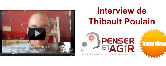 [Interview] Pourquoi Thibault à décidé de changer d'orientation à 20 ans pour vivre son rêve ?