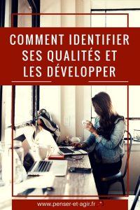 Comment identifier ses qualités et les développer ?