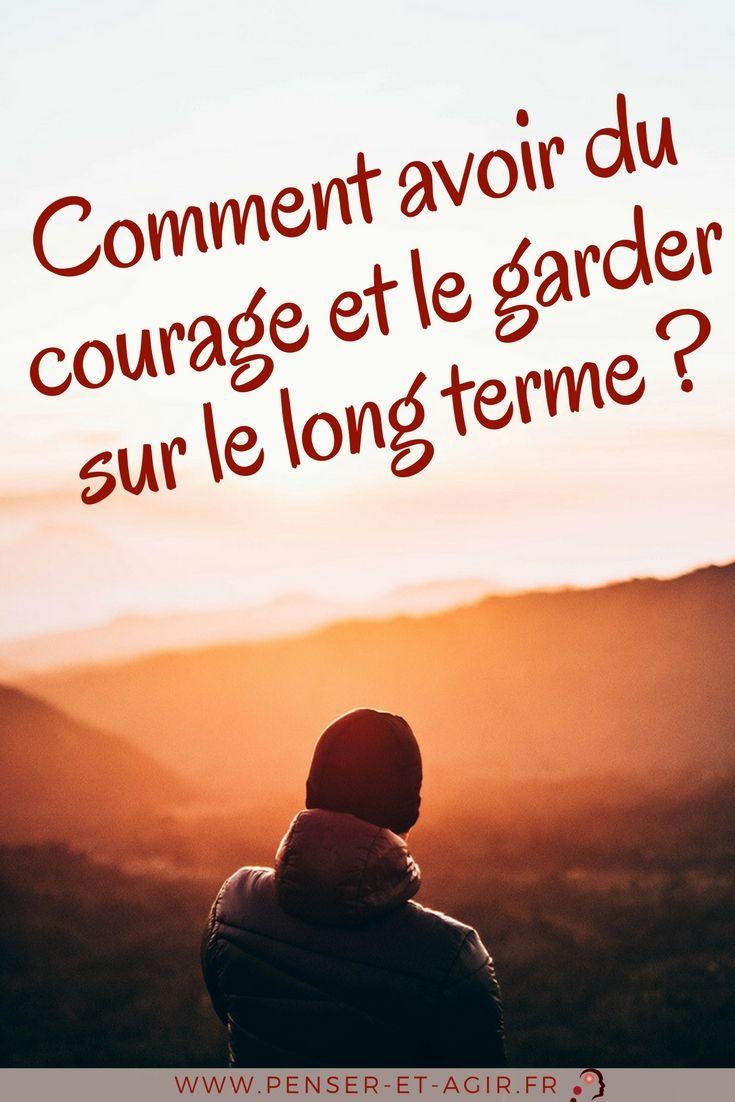 Comment avoir du courage et le garder sur le long terme?  Avoir du courage est nécessaire pour passer à l'action sur les projets qui nous tiennent réellement à cœur. Découvrez 4 astuces pour avoir plus de courage.