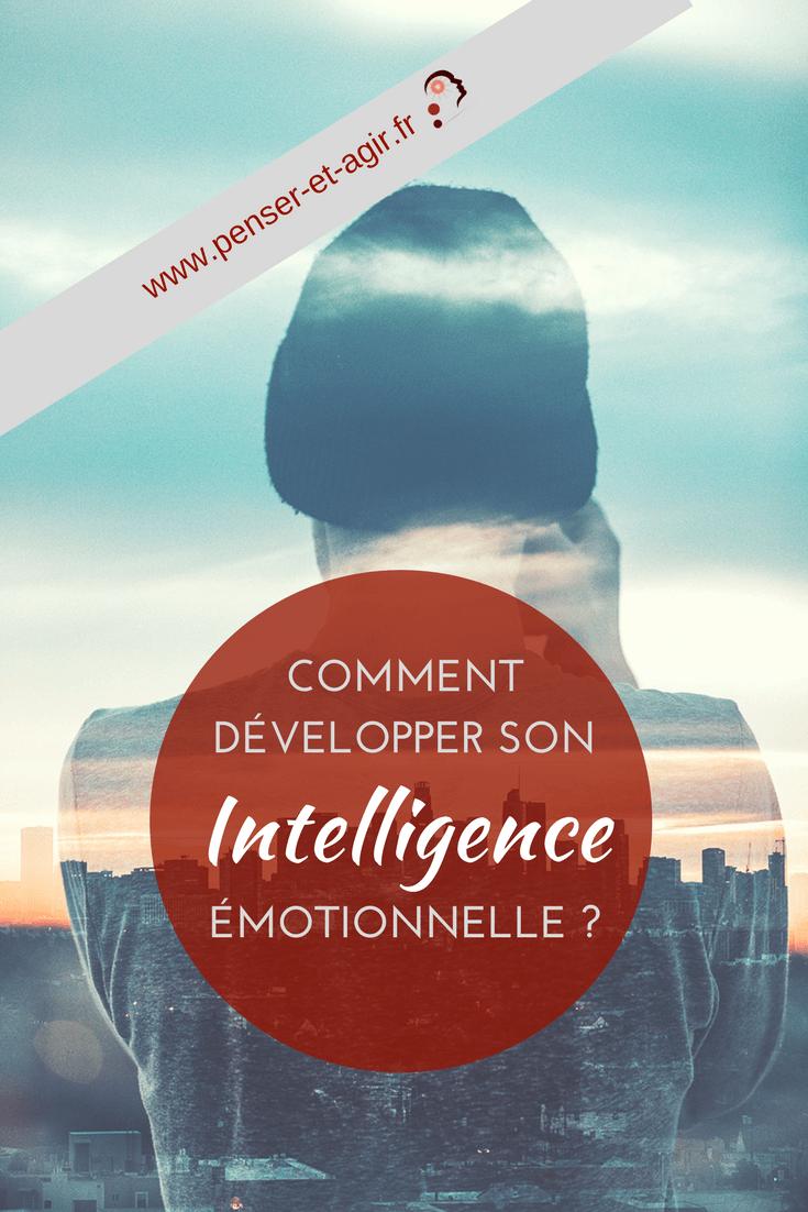Comment développer son intelligence émotionnelle?  Découvrez les 4 piliers pour développer son intelligence émotionnelle et construisez des relations saines et durables avec les personnes que vous appréciez.