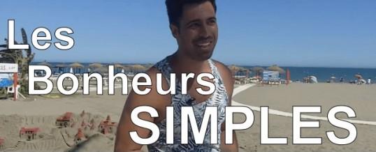 Quelle est l'importance des bonheurs simples ?