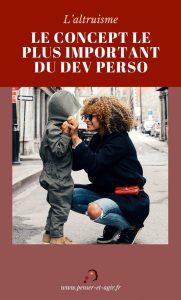 L'altruisme : Le concept le plus important du Dev Perso !