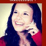 Comment entrer en contact avec une personne inaccessible ?