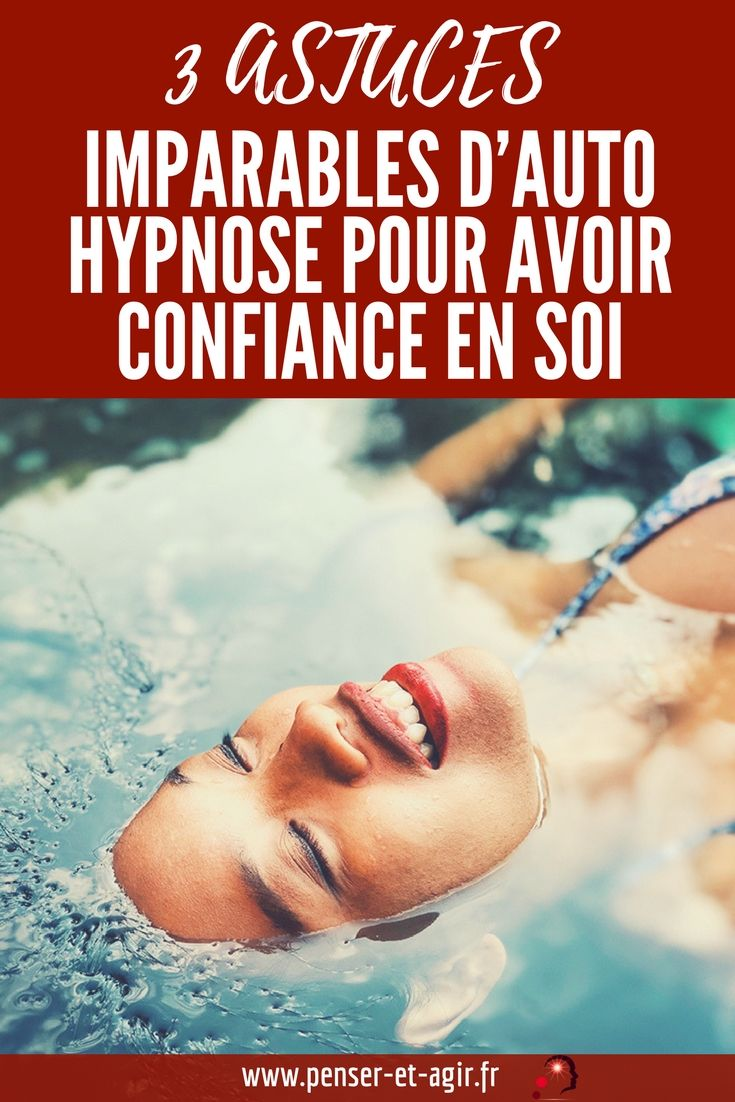 3 conseils imparables pour l'auto-hypnose pour la confiance en soi