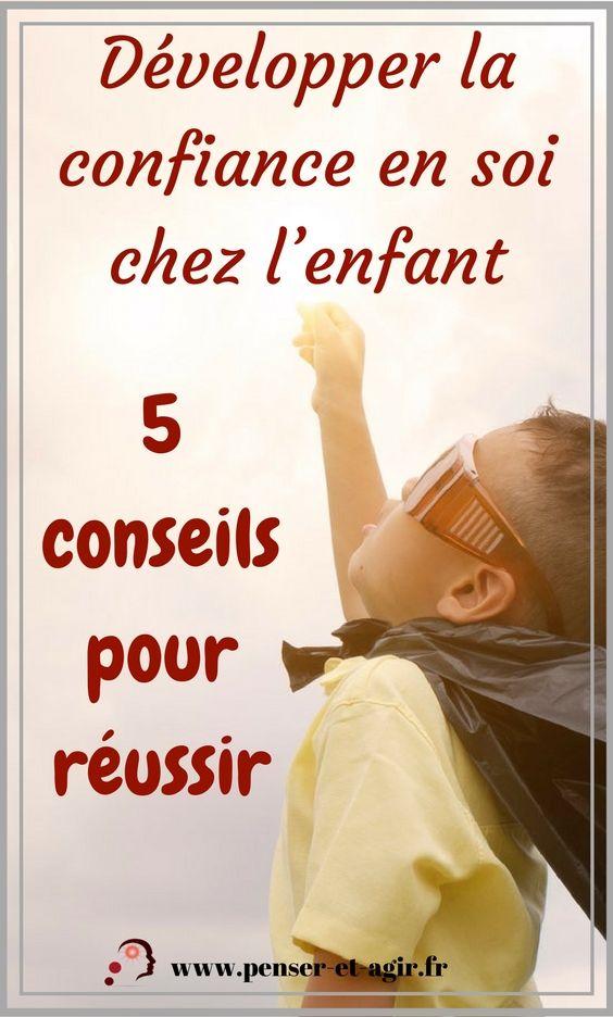 Développer la confiance en soi chez l'enfant : 5 conseils pour réussir