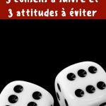 Comment provoquer la chance : 3 conseils à suivre et 3 attitudes à éviter