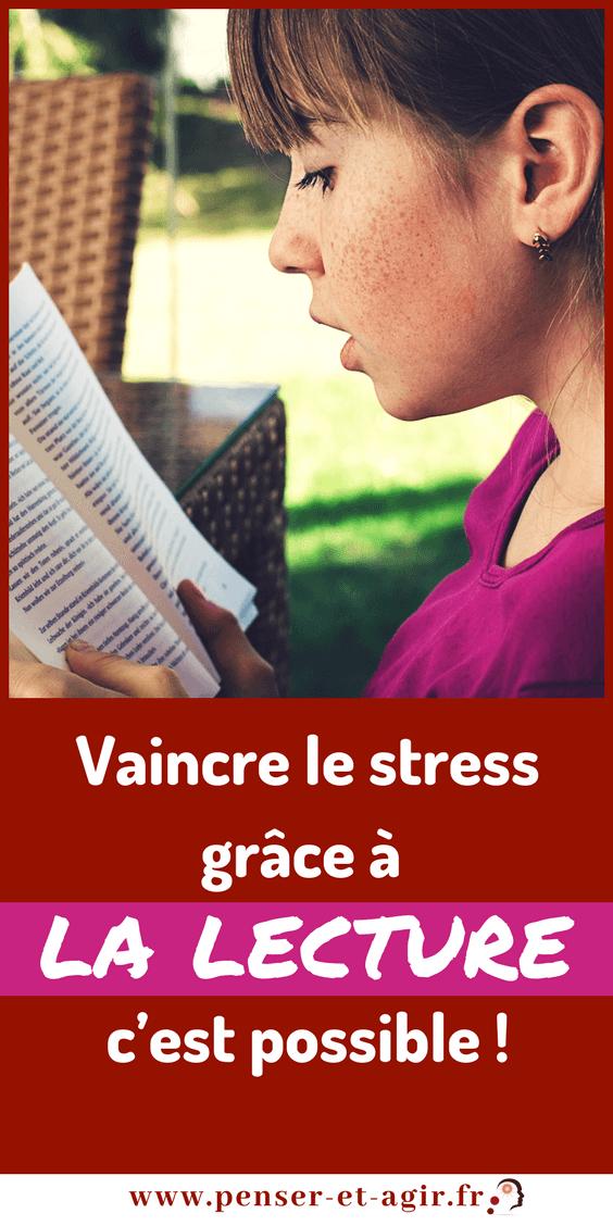 Vaincre le stress grâce à la lecture : c'est possible !  Le stress est devenu notre ennemi public numéro un, car il entraine fatigue, problèmes de santé et détériore nos relations. Il n'est pas toujours facile de nous en défaire. En effet, le stress s'est transformé en habitude. Aujourd'hui, je vous invite à vaincre le stress grâce à la lecture.