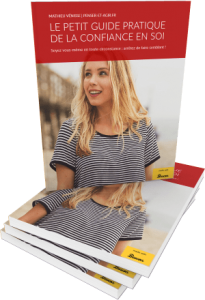 Le petit guide pratique de la confiance en soi : l'e-book gratuit