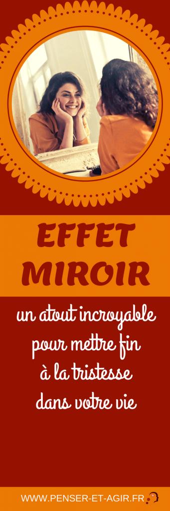 Effet miroir : un atout incroyable pour mettre fin à la tristesse dans votre vie