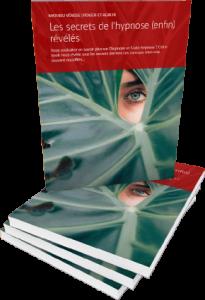 Les secrets de l'hypnose et de l'auto-hypnose : Ebook gratuit