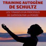 Training autogène de Schultz: les 7 phases d'un processus de guérison par la pensée