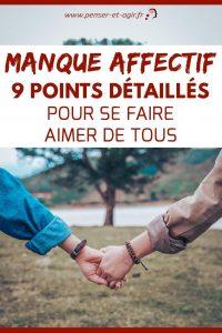 Manque affectif: 9 points détaillés pour se faire aimer de tous