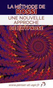 La méthode de Rossi, une nouvelle approche de l'hypnose