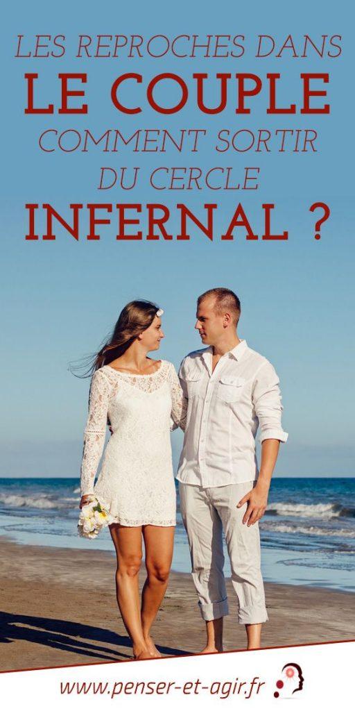 Les reproches dans le couple: comment sortir du cercle infernal ?