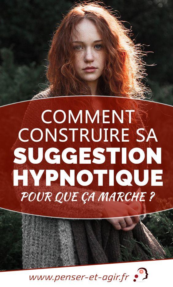 Comment construire sa suggestion hypnotique pour que ça marche ?  En lisant cet article vous allez apprendre pas à pas une suggestion hypnotique pour qu'elle vous aide à améliorer votre séance d'hypnose.