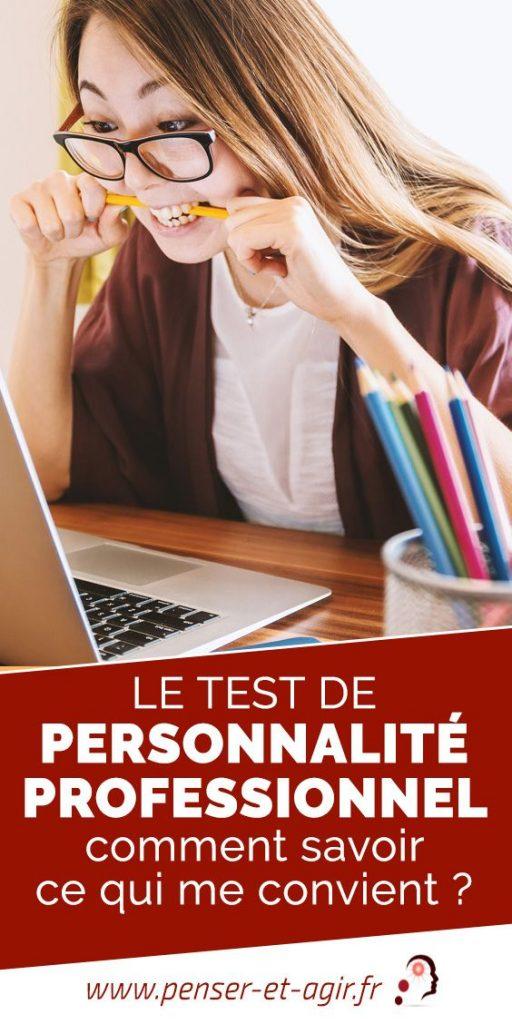 Le test de personnalité professionnel, comment savoir ce qui me convient ?