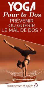 Yoga pour le dos, prévenir ou guérir le mal de dos ?