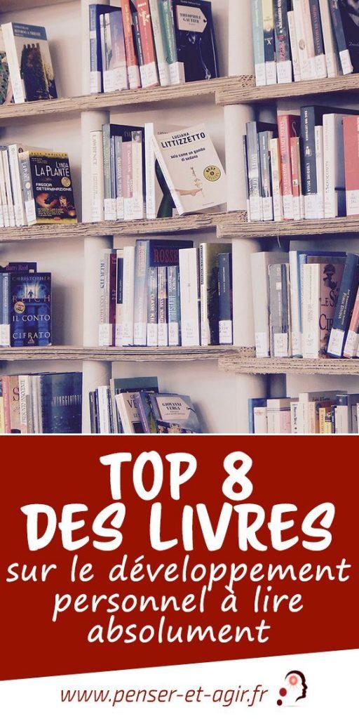 Top 8 des livres sur le développement personnel à lire absolument