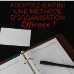 Getting Things Done, adoptez (enfin) une méthode d'organisation efficace !