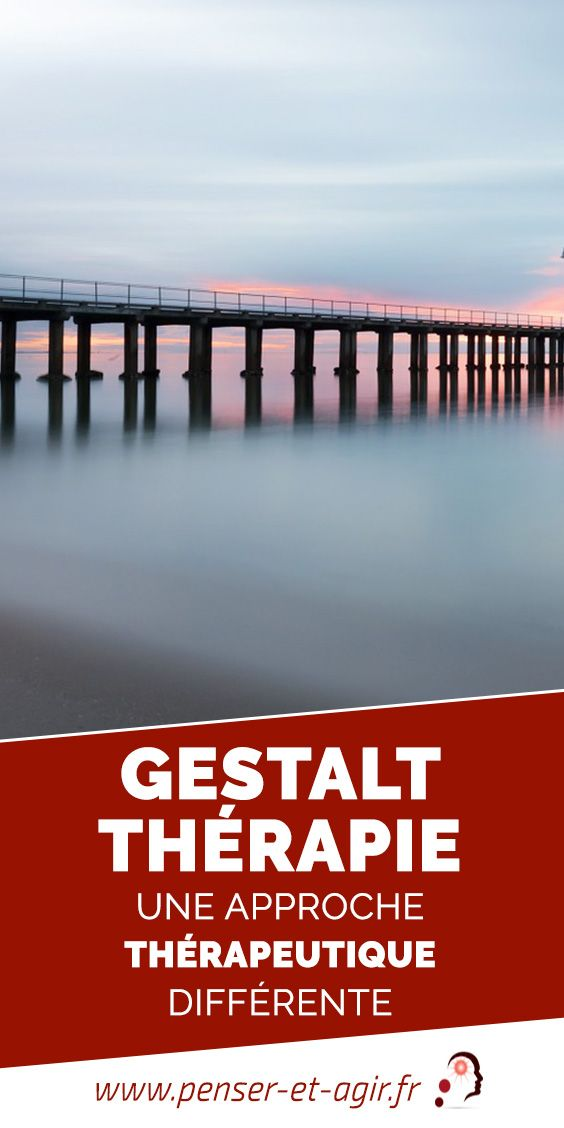 Gestalt Thérapie, une approche thérapeutique différente  Qu'est ce que la Gestalt Thérapie et comment peut-elle nous aider ? Voici quelques explications sur cette approche innovante.