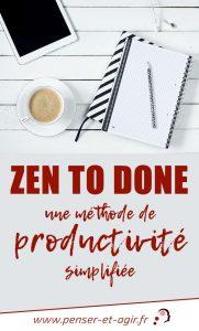 Zen To Done, une méthode de productivité simplifiée