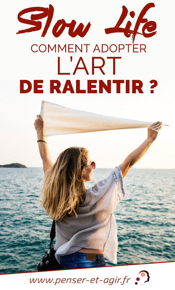 Slow life : comment adopter l'art de ralentir ?