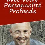 Psychologie biodynamique : renouez avec votre personnalité profonde