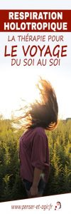 Respiration holotropique : la thérapie pour le voyage du soi au soi