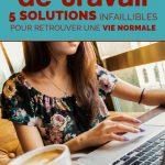 Surcharge de travail: 5 solutions infaillibles pour retrouver une vie normale