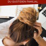 La charge mentale des femmes dans la gestion du quotidien familial