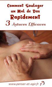 Comment soulager un mal de dos rapidement : 3 astuces efficaces