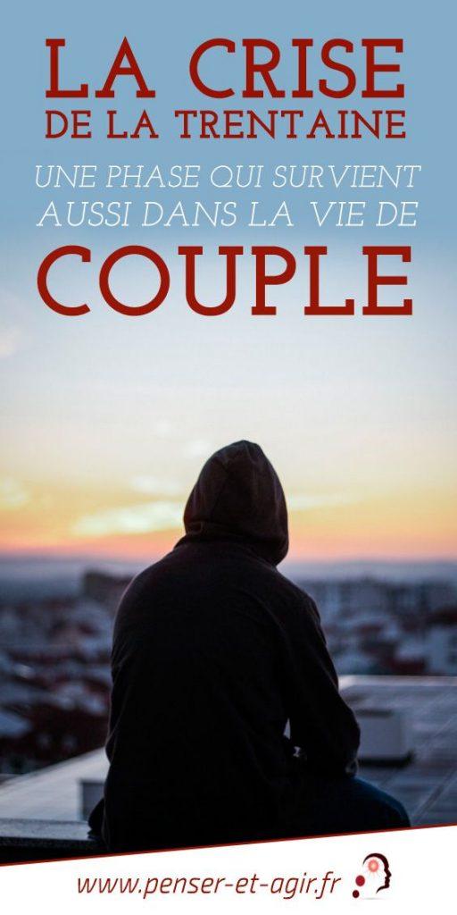 La crise de la trentaine : une phase qui survient aussi dans la vie de couple