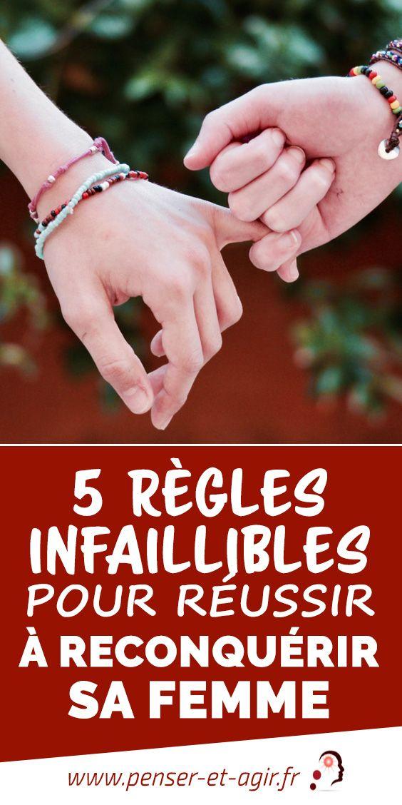 5 règles infaillibles pour réussir à reconquérir sa femme  Reconquérir sa femme est un challenge qui n'est pas gagné d'avance. Pour savoir comment y arriver, découvrez dans cet article 5 règles infaillibles.