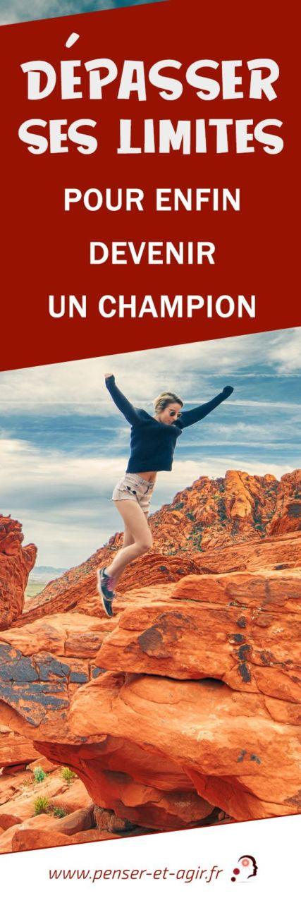 Dépasser ses limites pour enfin devenir un champion  Dépasser ses limites est la première étape d'une vie réussie et épanouie. Et cela que ce soit dans la vie professionnelle ou personnelle. Le point !