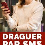 Draguer par SMS : tout ce qu'il y a savoir pour réussir
