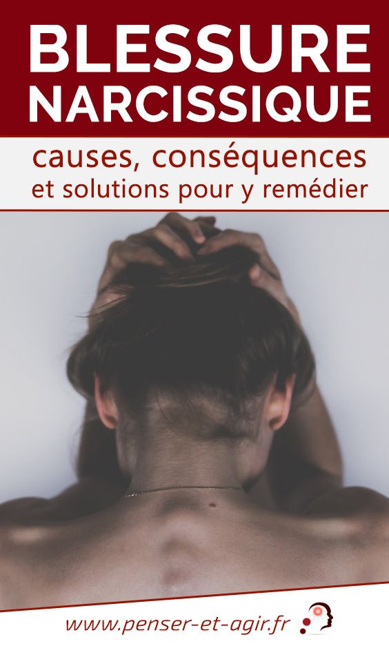 Blessure narcissique : causes, conséquences et solutions pour y remédier  Une blessure narcissique peut lorsqu'elle n'est pas correctement soignée affecter toutes les sphères de la vie. Le point sur ce mal-être !