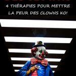 Phobie des clowns : 4 thérapies pour mettre la peur des clowns KO!