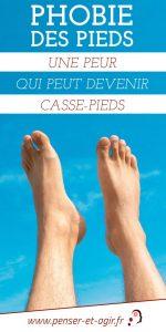 Phobie des pieds : une peur qui peut devenir casse-pieds