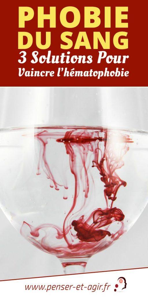 Phobie du sang: 3 solutions pour vaincre l'hématophobie